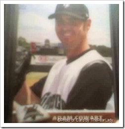 My baseball card of Adam Cowart in his Augusta uniform